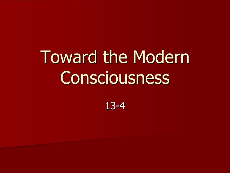 Toward the Modern Consciousness 13-4