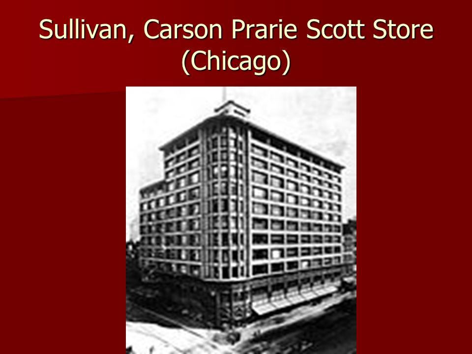 Sullivan, Carson Prarie Scott Store (Chicago)