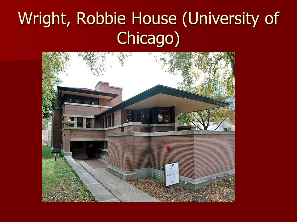 Wright, Robbie House (University of Chicago)