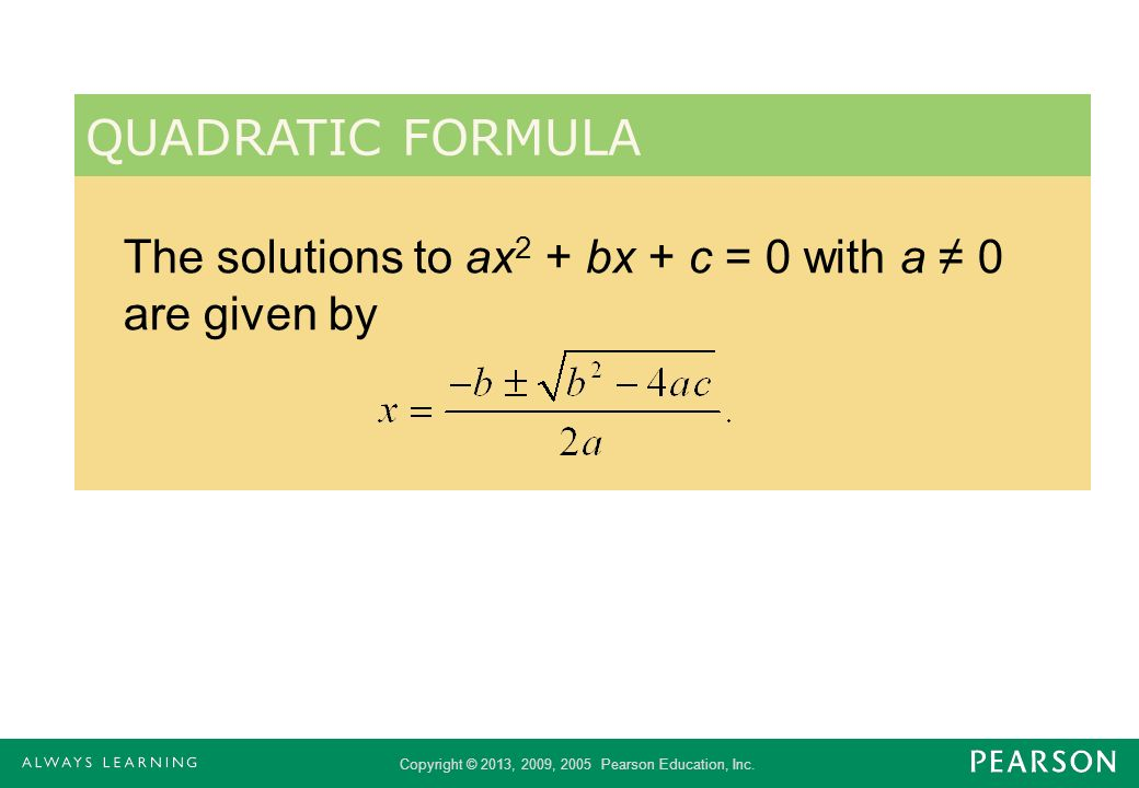 Copyright © 2013, 2009, 2005 Pearson Education, Inc. Example (cont) Let a = 2, b = 10 and c = 15.