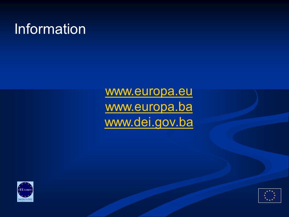 Information www.europa.eu www.europa.ba www.dei.gov.ba