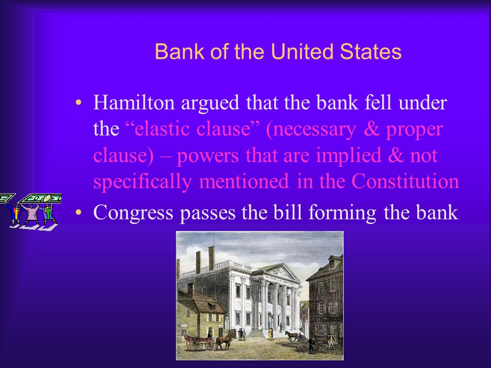 Hamilton's Plan Passes Hamilton also asked Congress to create a national bank so that the government could manage its debts & interest payments Object