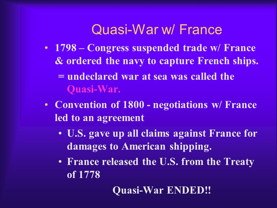 XYZ Affair French, angry over Jays Treaty, stopped American ships & seized goods while en route to Britain. Federalist called for war against France I
