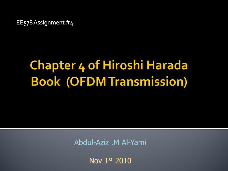 EE578 Assignment #4 Abdul-Aziz.M Al-Yami Nov 1 st 2010