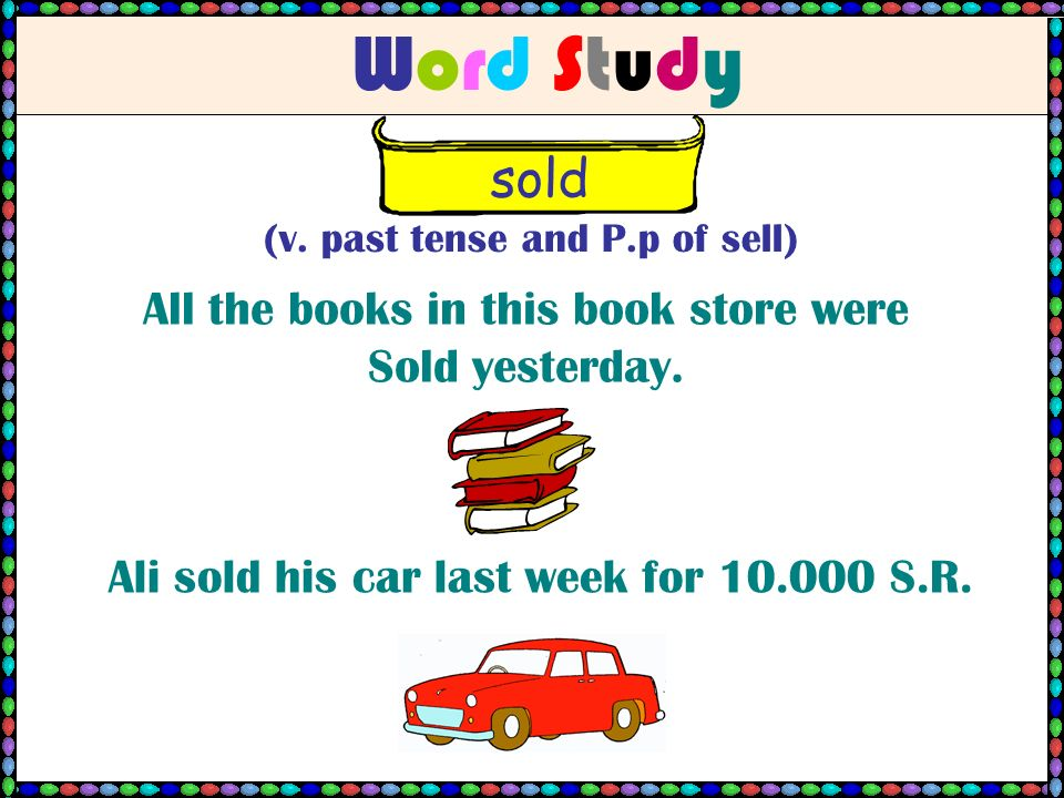 Word StudyWord Study sold (v.