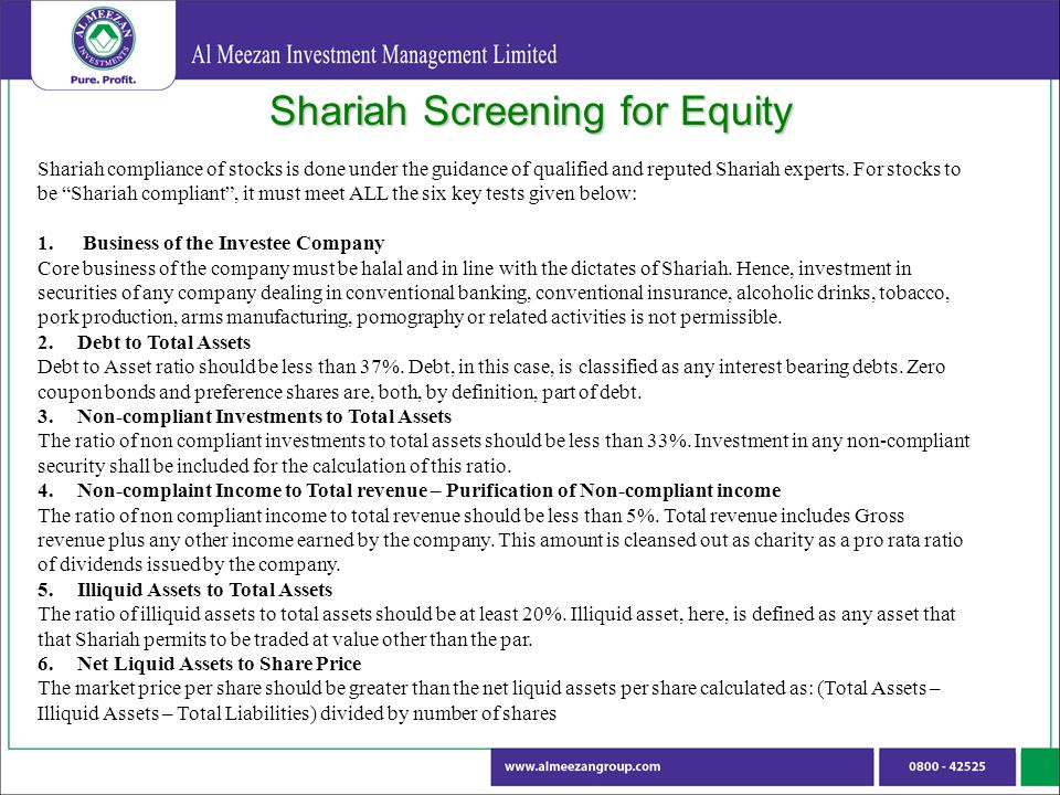 Shariah Screening for Equity Shariah compliance of stocks is done under the guidance of qualified and reputed Shariah experts.