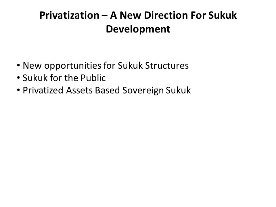 Recently launched Sukuk in Asia and the Middle East have the potential of setting the stage for new fixed income securities that could be useful for the developing countries in managing their heavy debt burden and initiating a new growth strategy based on securitization of privatized government assets.