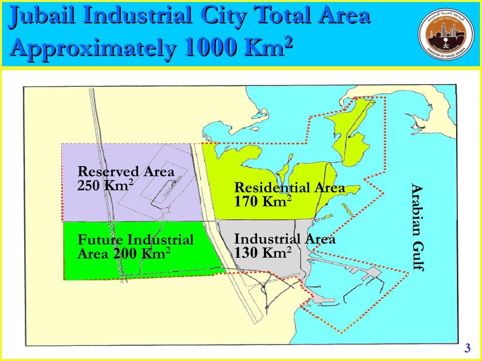 Arabian Gulf 3 Residential Area 170 Km 2 Future Industrial Area 200 Km 2 Industrial Area 130 Km 2 Reserved Area 250 Km 2 Jubail Industrial City Total