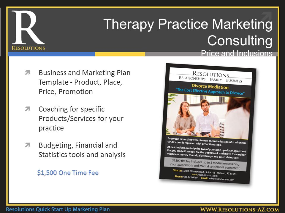 Therapy Practice Marketing Consulting Price and Inclusions Business and Marketing Plan Template - Product, Place, Price, Promotion Coaching for specific Products/Services for your practice Budgeting, Financial and Statistics tools and analysis $1,500 One Time Fee