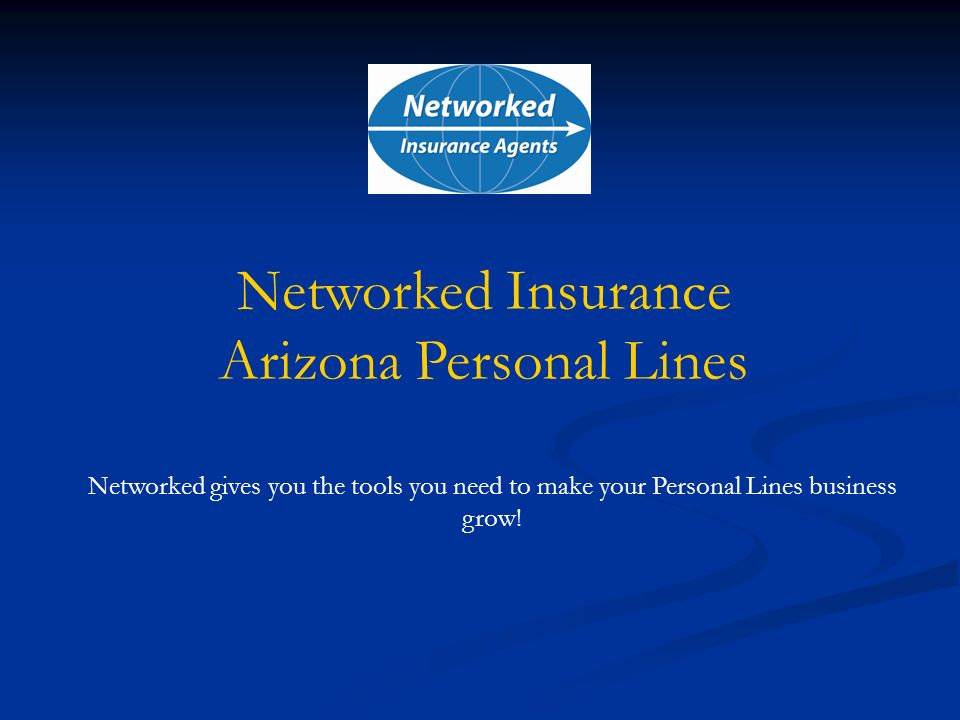 Networked gives you the tools you need to make your Personal Lines business grow.