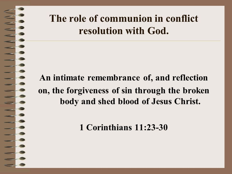 The role of communion in conflict resolution with God.