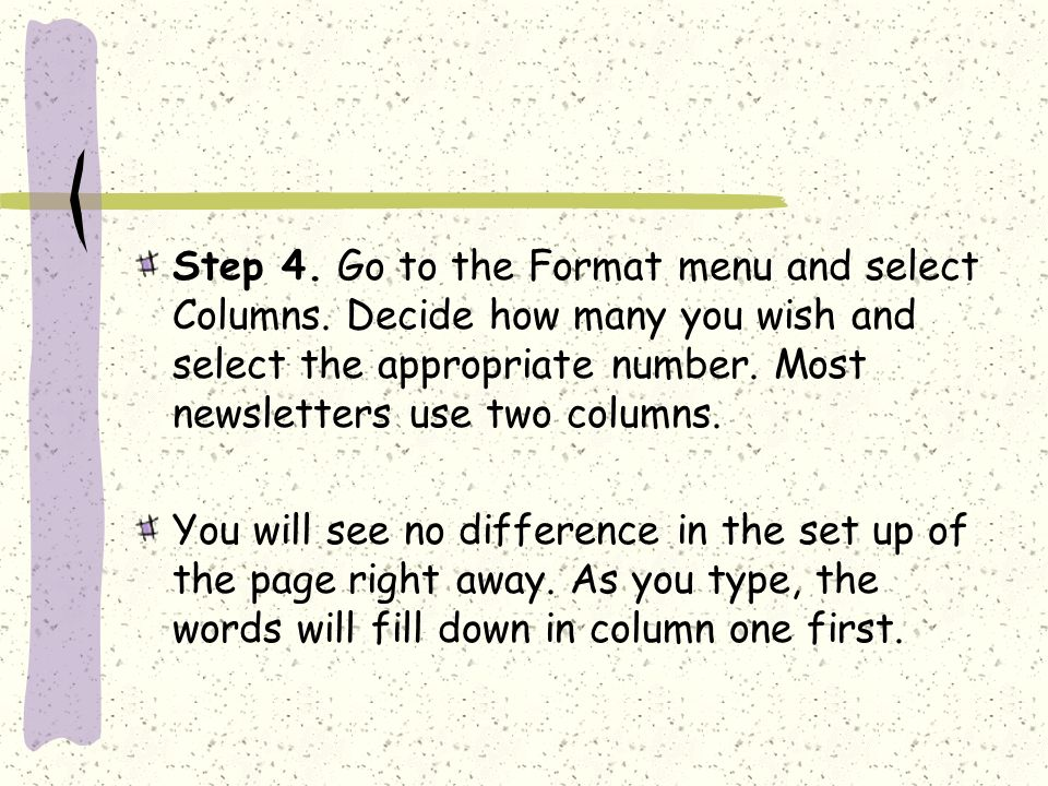 Step 4. Go to the Format menu and select Columns.