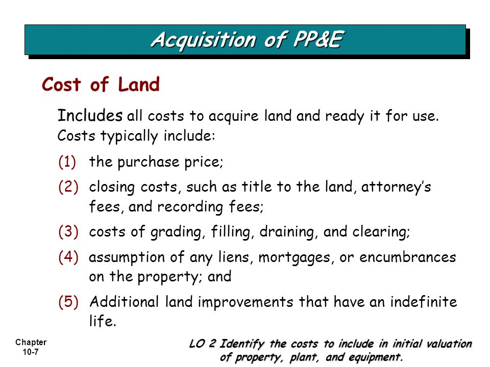 Chapter 10-38 Valuation of PP&E LO 5 Understand accounting issues related to acquiring and valuing plant assets.