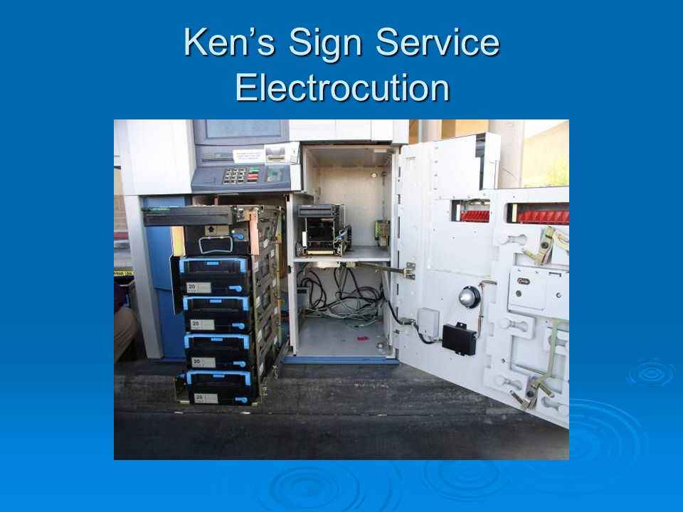 Kens Sign Service Electrocution
