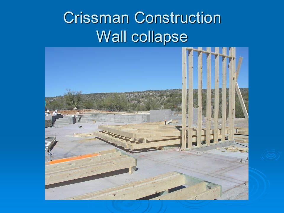 Crissman Construction Wall collapse