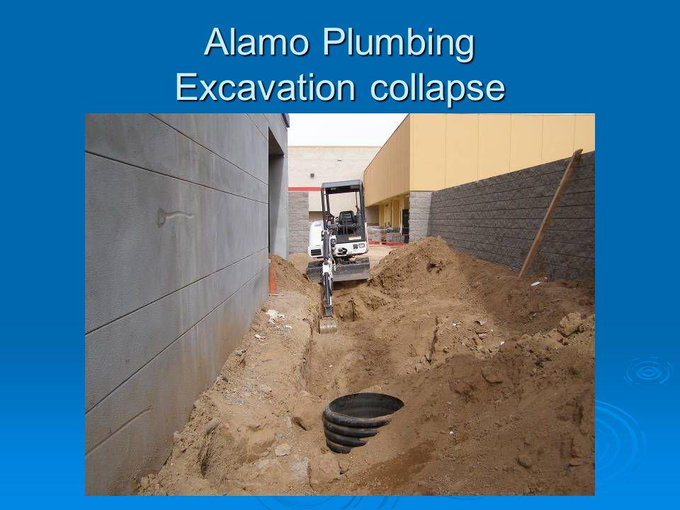 Alamo Plumbing Excavation collapse