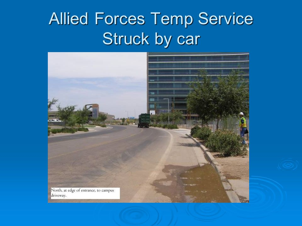Allied Forces Temp Service Struck by car