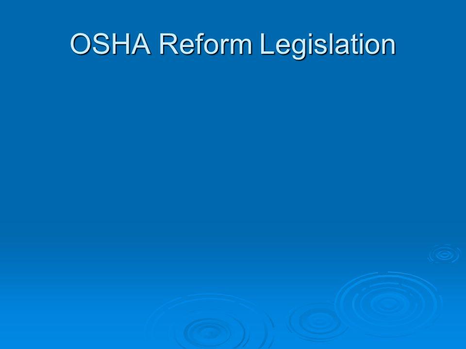 OSHA Reform Legislation