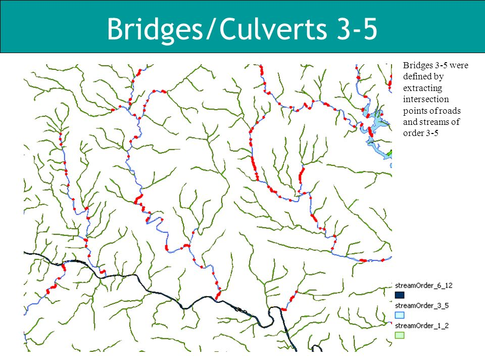 Bridges/Culverts 3-5 Bridges 3-5 were defined by extracting intersection points of roads and streams of order 3-5