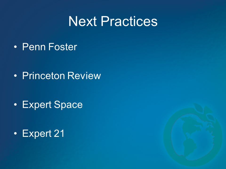 Next Practices Penn Foster Princeton Review Expert Space Expert 21