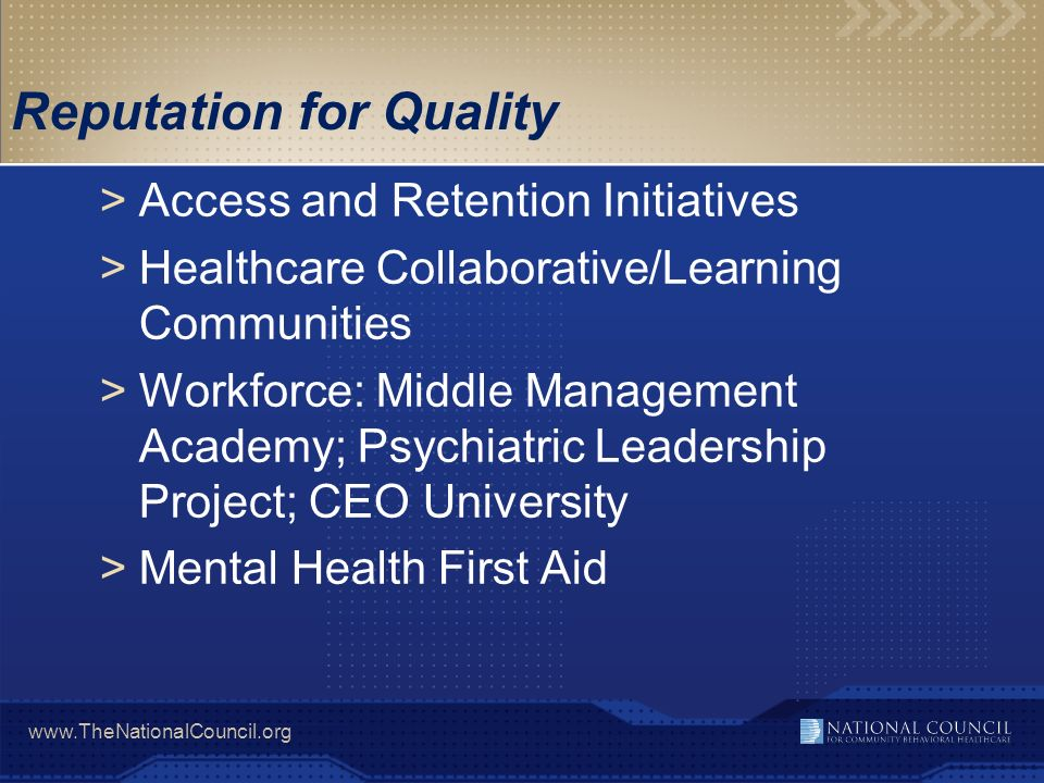 www.TheNationalCouncil.org Reputation for Quality >Access and Retention Initiatives >Healthcare Collaborative/Learning Communities >Workforce: Middle