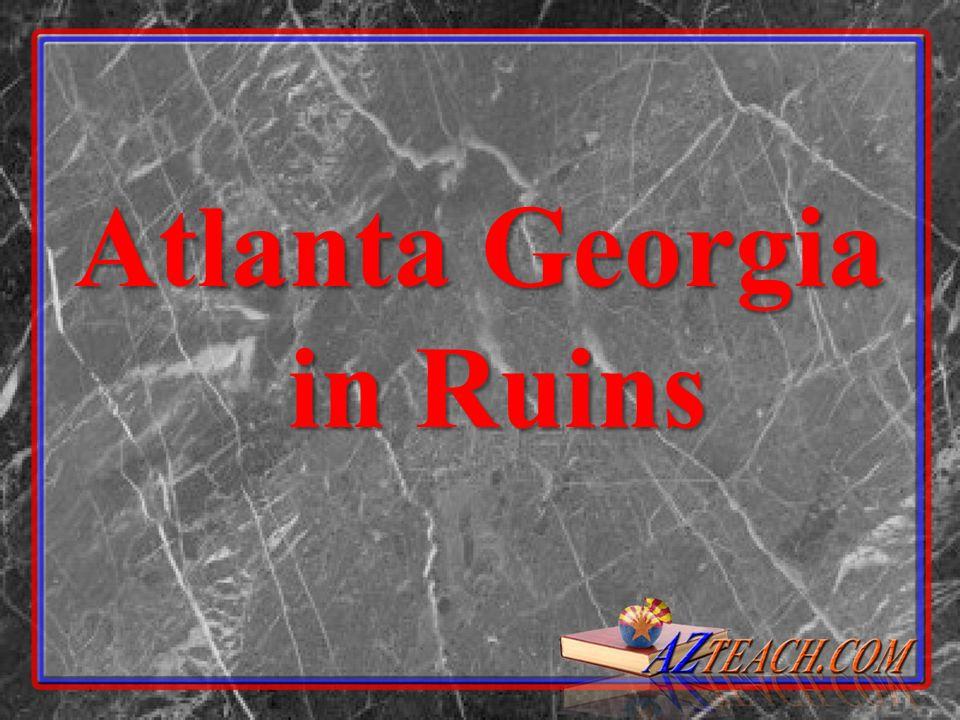 Atlanta Georgia in Ruins