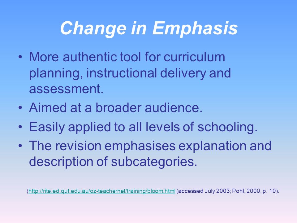 Change in Terms The names of six major categories were changed from noun to verb forms. As the taxonomy reflects different forms of thinking and think