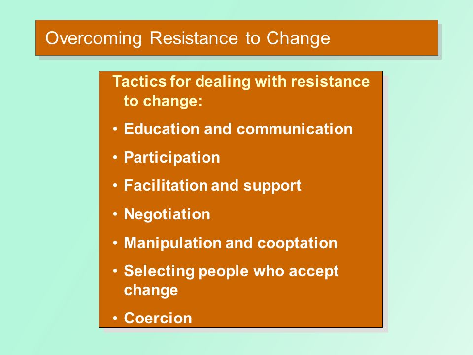 Sources of Individual Resistance to Change E X H I B I T 19–2