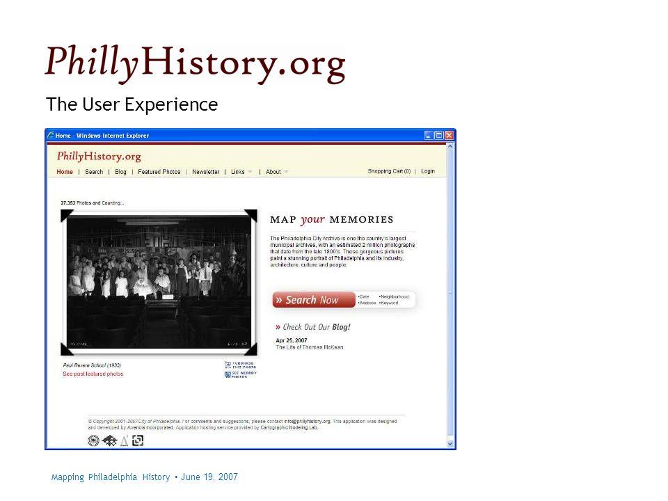 Philadelphia City Archives The User Experience Mapping Philadelphia History June 19, 2007