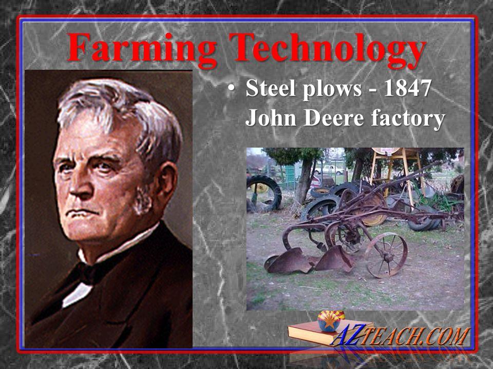 Farming Technology Steel plows - 1847 John Deere factory Steel plows - 1847 John Deere factory