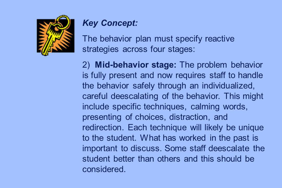 Scoring Problem 3 Student uses multiple behaviors for multiple functions Number the behaviors Correlate each behavior with each function then match to interventions and reactive strategies Consider writing multiple plans, or write one plan for each behavior/function.