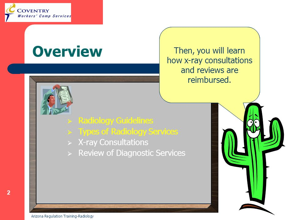 2 Arizona Regulation Training-Radiology Overview Hi.