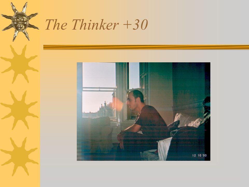 The Thinker +30