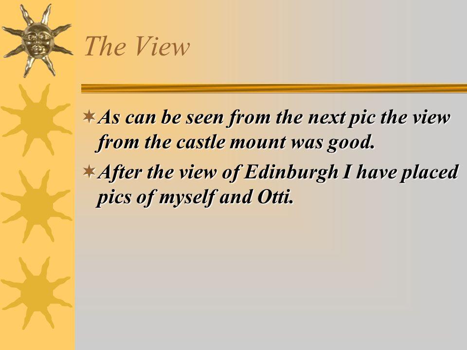 The View – Ah! Edinburgh