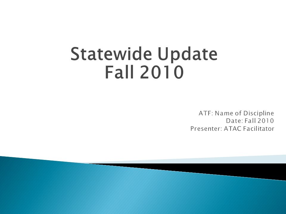Statewide Update Fall 2010