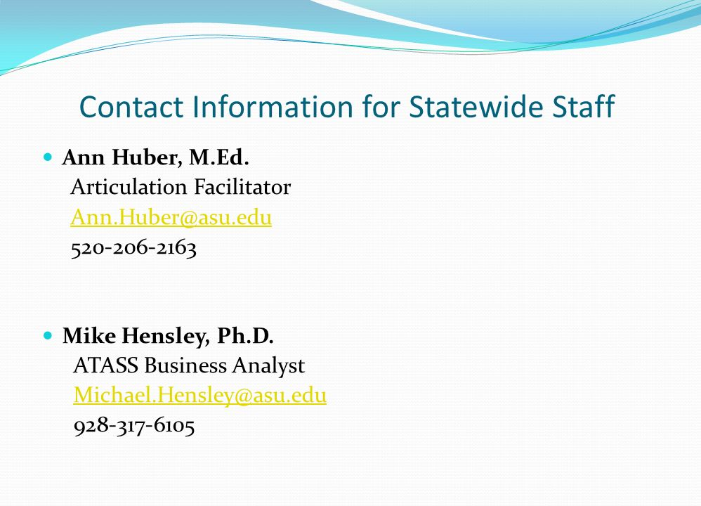 Contact Information for Statewide Staff Ann Huber, M.Ed.