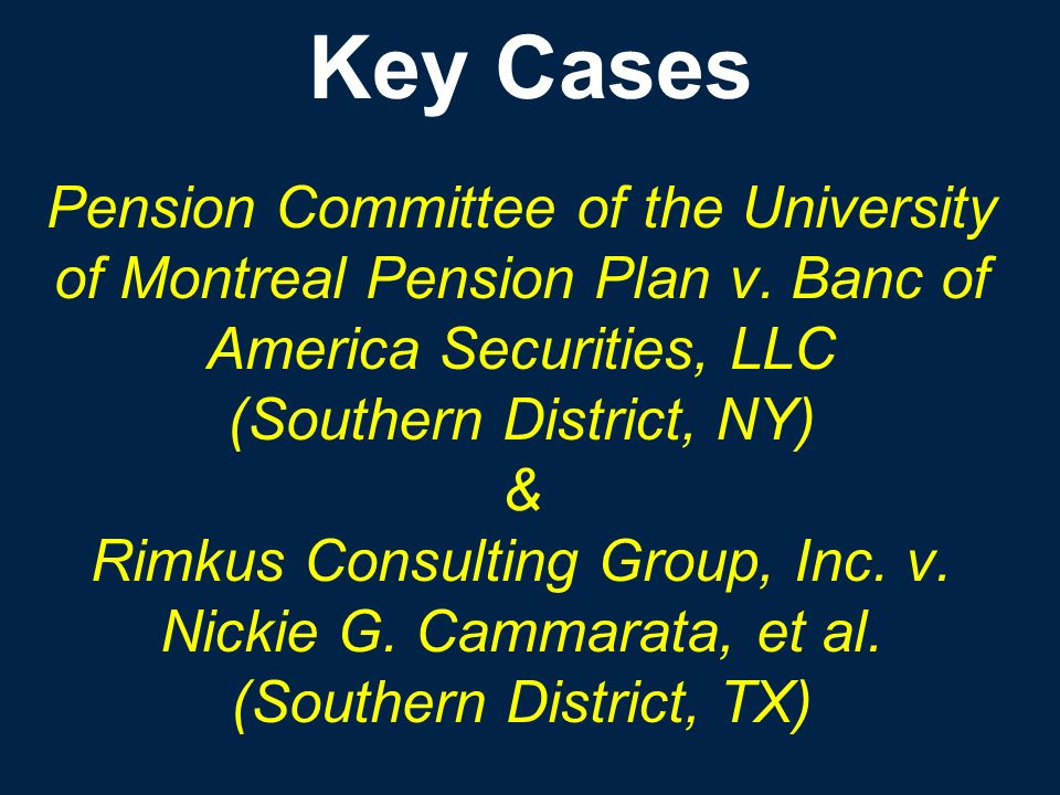 Pension Committee of the University of Montreal Pension Plan v. Banc of America Securities, LLC (Southern District, NY) & Rimkus Consulting Group, Inc