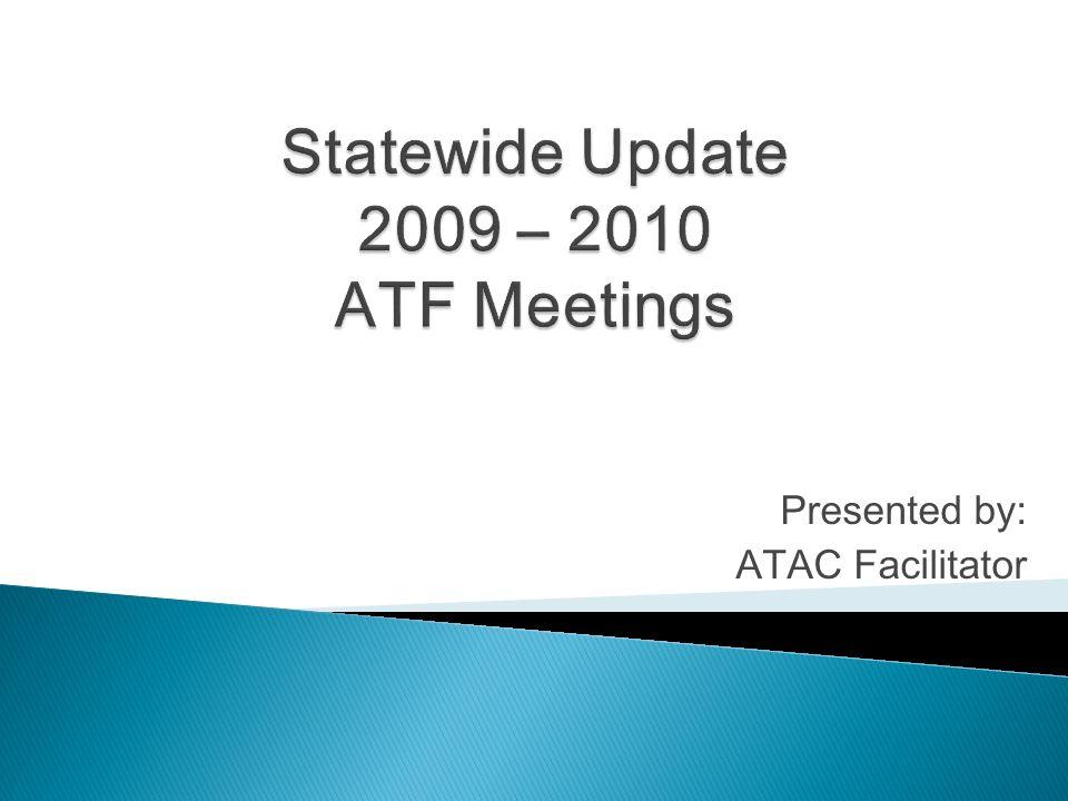 Presented by: ATAC Facilitator