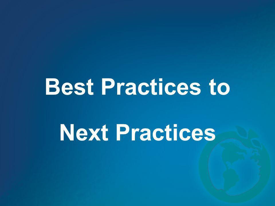 Best Practices to Next Practices