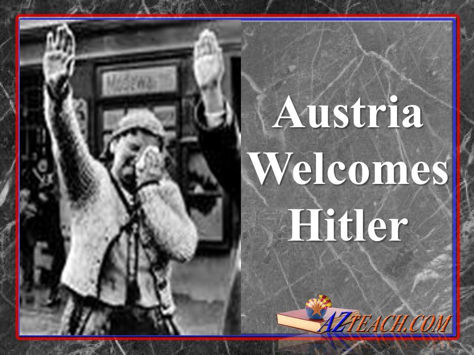 Austria Welcomes Hitler