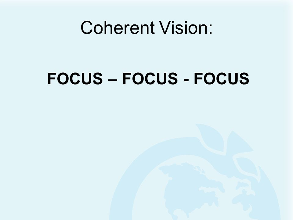 Coherent Vision Instructional Leadership Empowerment Goal Focus Decisions Based on Reliable Data Curriculum and Instruction Professional Development Fidelity of Implementation Trust Communication Relationships Leadership Leverage Points
