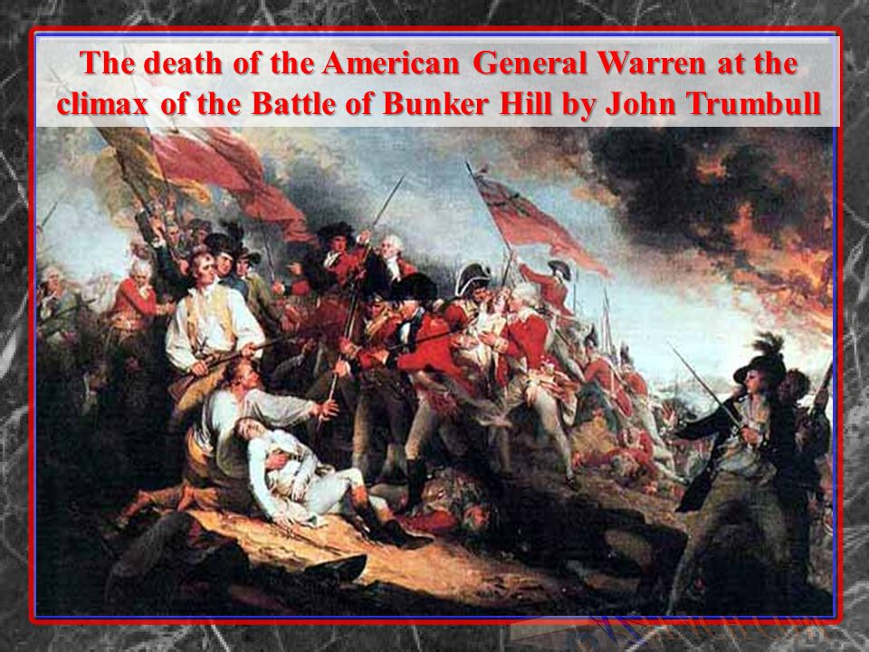 The death of the American General Warren at the climax of the Battle of Bunker Hill by John Trumbull