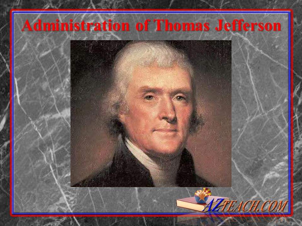 Administration of Thomas Jefferson