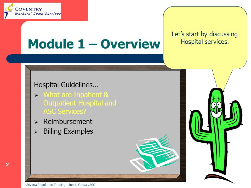 3 Arizona Regulation Training – Inpat, Outpat, ASC What are Inpatient Services.