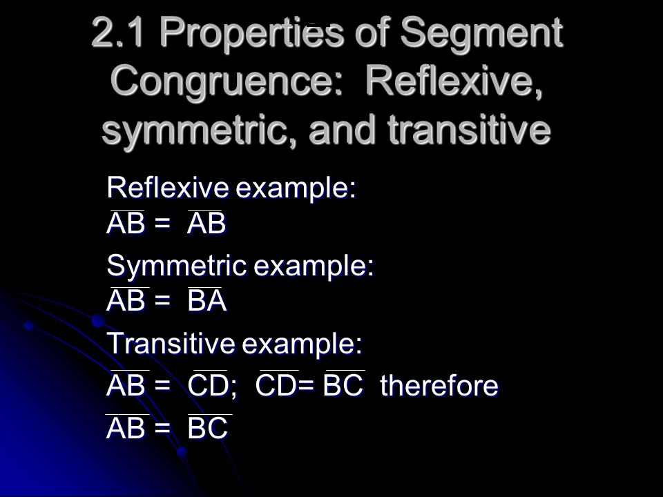 4.4 Reflexive Property of Congruent Triangles: Every triangle is congruent to itself Symmetric Property of congruent triangles examples Transitive property of congruent triangles examples EX: ABC = ABC ABC = ABC ABC = DEF, then DEF = ABC ABC = DEF, then DEF = ABC ABC = DEF, and DEF= JKL, then ABC = DEF, and DEF= JKL, then ABC = JKL ABC = JKL