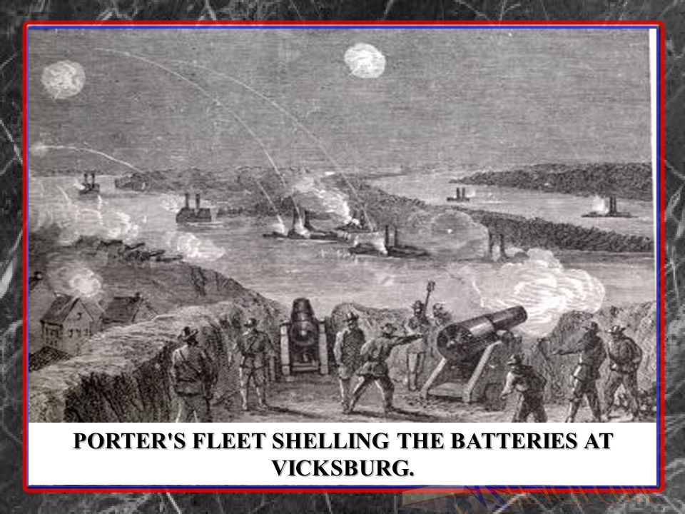 PORTER'S FLEET SHELLING THE BATTERIES AT VICKSBURG.