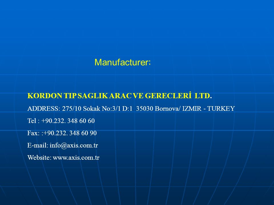 Manufacturer : KORDON TIP SAGLIK ARAC VE GERECLERİ LTD.