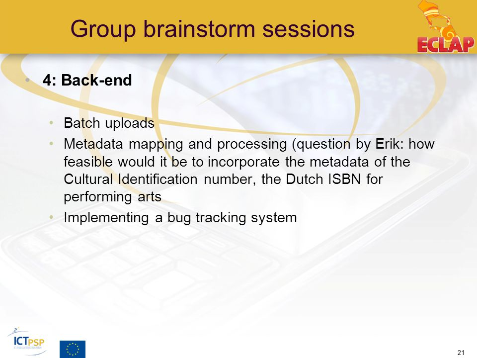 Group brainstorm sessions 4: Back-end Batch uploads Metadata mapping and processing (question by Erik: how feasible would it be to incorporate the met