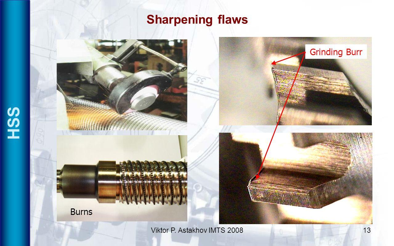 Viktor P. Astakhov IMTS 200813 HSS Sharpening flaws Grinding Burr Burns