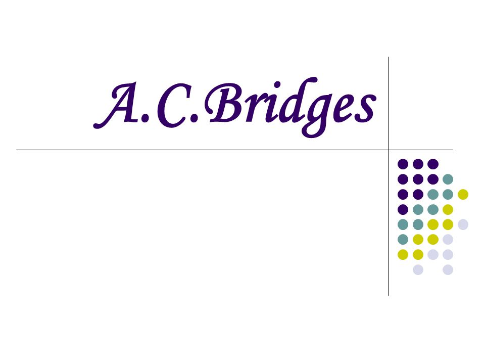 A.C.Bridges